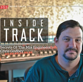 Chris Godbey Inside Track Sound on Sound